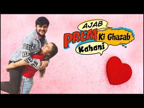Ajab Prem Ki Ghazab Kahani  || Virat Beniwal || Namra Qadir