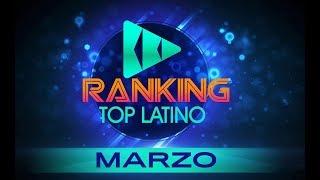 TOP LATINO MARZO 2019 - RANKING MARZO - LAS MAS ESCUCHADAS - MEJORES CANCIONES 2019 - BBD ...