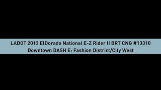 Los Angeles Department of Transportation 2013 Eldorado National EZ Rider II BRT CNG #13310