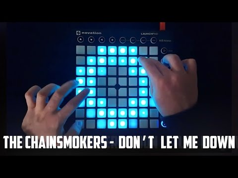 Thumbnail: The Chainsmokers - Don't Let Me Down - Launchpad MK2 Cover