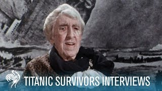 Titanic Footage & Survivors Interviews
