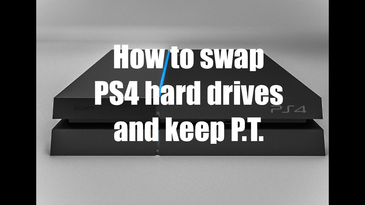 How to swap a PS4 hard drive and keep your games - Including P T !