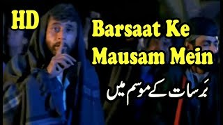 Barsaat Ke Mausam Mein Full Video Song HD 1080p