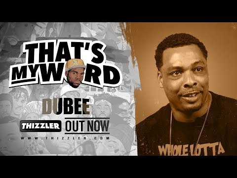 That's My Word || Dubee breaks down the sting operation on Thizz Ent, the death of Mac Dre & more