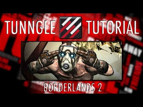 How To Play Borderlands 2 Online Using Tunngle Tutorial