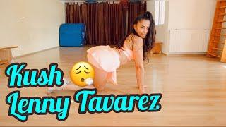 Kush  @Lenny Tavarez @RauwAlejandroTv // Sensual Latin Twerk Choreography