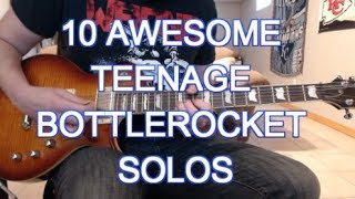 10 Awesome Teenage Bottlerocket Solos (with tabs!)