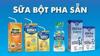 Các loại sữa bột pha sẵn giúp tăng cân, tăng chiều cao cho bé