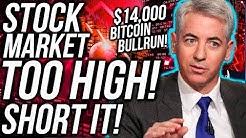 """BREAKING! Stock Market """"TOO HIGH"""" CRASH SOON!! BITCOIN TO $14,000?! Stocks & Crypto News"""