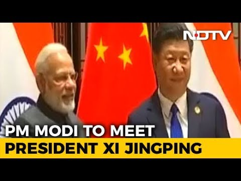 Meeting With PM Modi Is Xi Jinping's First Informal Summit In China