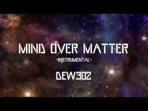 Mind Over Matter (Official Instrumental)