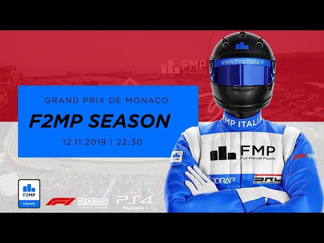 F2MP | OPENING SEASON #6 | MONACO GRAND PRIX FMP ITALIA