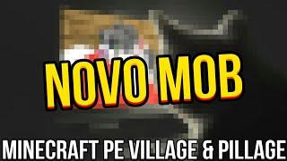 REVELADO NOVO MOB QUE AI SER ADICIONADO AO MINECRAFT PE 1.9 VILLAGE E PILLAGE (Bedrock Edition)