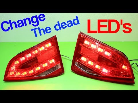 Audi / Fix The Dead LED's / Open / Remove REAR LIGHTS / Tail Lights