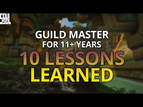 10 Lessons I Learned As Guild Master Of My WoW Guild