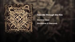 Take Me Through the Fire