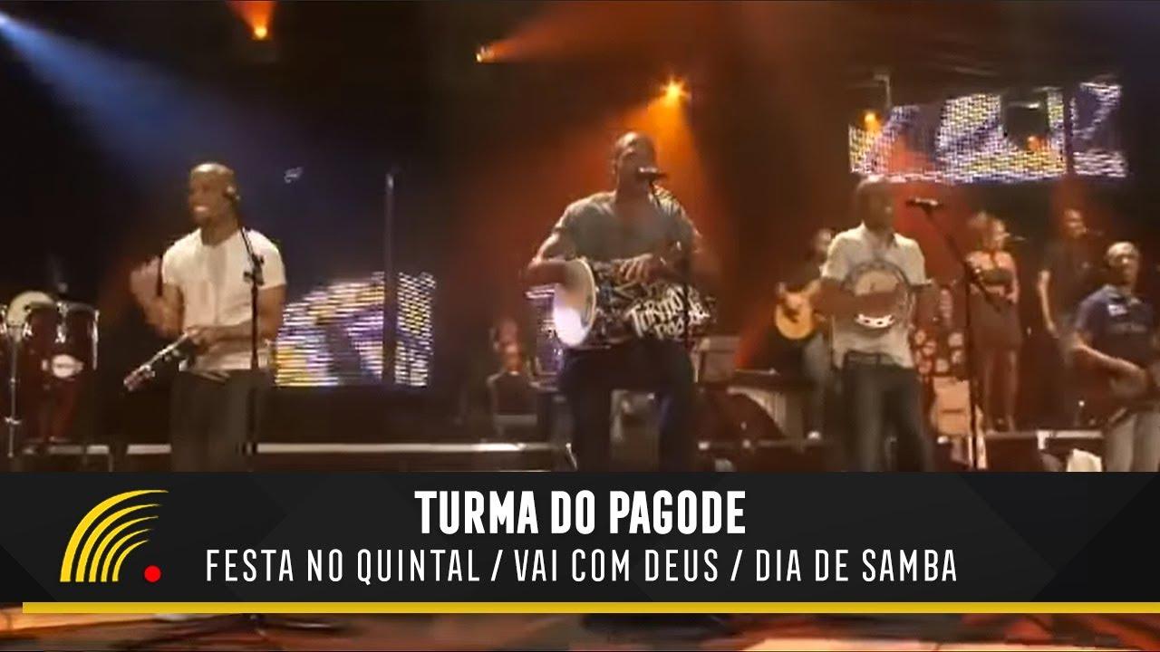 Turma do Pagode - Festa no Quintal   Vai com Deus   Dia de Samba (Ao ... 697b15222e