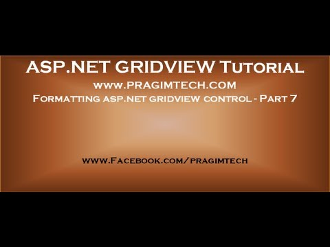 Formatting asp net gridview control   Part 7