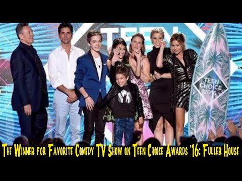 Favorite Comedy TV Show on Teen Choice Awards 18: Fuller House