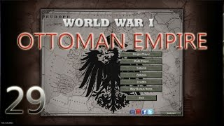 Hearts Of Iron III Ottoman Empire WWI Mod Ep29
