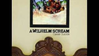 A Wilhelm Scream - Get Mad You Son Of A Bitch!