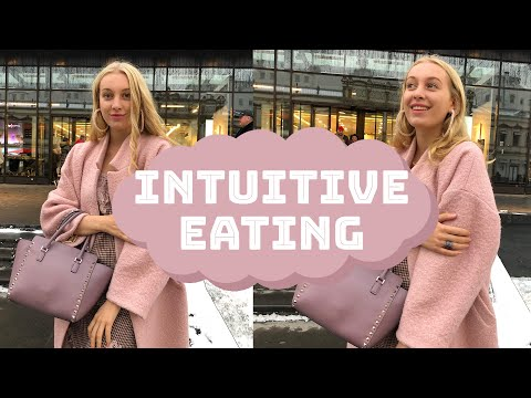 INTUITIVE EATING / stop dieting, be healthy and lose weight