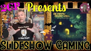 Slideshow Gaming 019 - Betrayal at House on the Hill by Avalon Hill