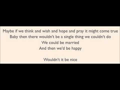 Wouldn't It Be Nice - The Beach Boys (Lyrics)