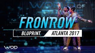 Bluprint & Gigi   FrontRow   World of Dance Atlanta 2017   #WODATL17