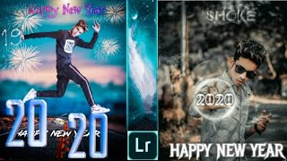 picsart editing happy new year 2020 Happy New year editing Lightroom editing Lr
