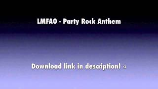LMFAO - Party Rock Anthem [FREE MP3 DOWNLOAD]