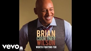 Brian Courtney Wilson - I