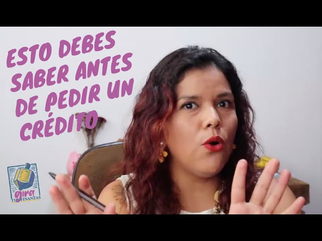 ¿Qué debo conocer antes de solicitar un crédito? #deudas #crédito #préstamos #finanzaspersonales