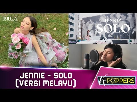 K-Poppers I BlackPink Jennie - SOLO (Versi Melayu)