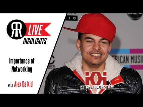 Alex Da Kid Talks About The Importance Of Networking