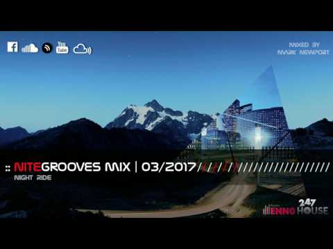 :: nitegrooves mix | Deep House, Tech House & Progressive House | 03/2017