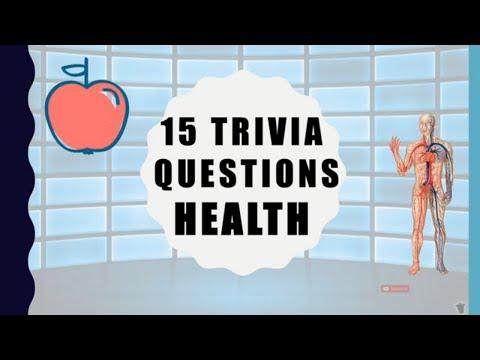 15 Trivia Questions (Health)
