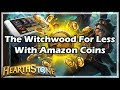 The Witchwood For Less With Amazon Coins