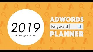 Guide to study keywords to make SEO using the latest keyword planner tool 2019