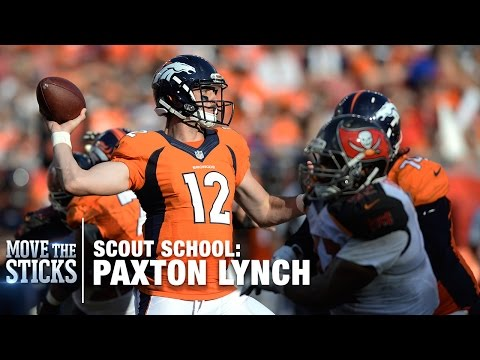 Is Paxton Lynch Game Ready? | Scout School | Move the Sticks | NFL