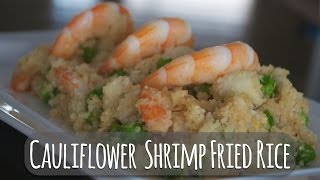 Cauliflower Shrimp Fried Rice - Healthy Kids 4 Busy Families Episode 19
