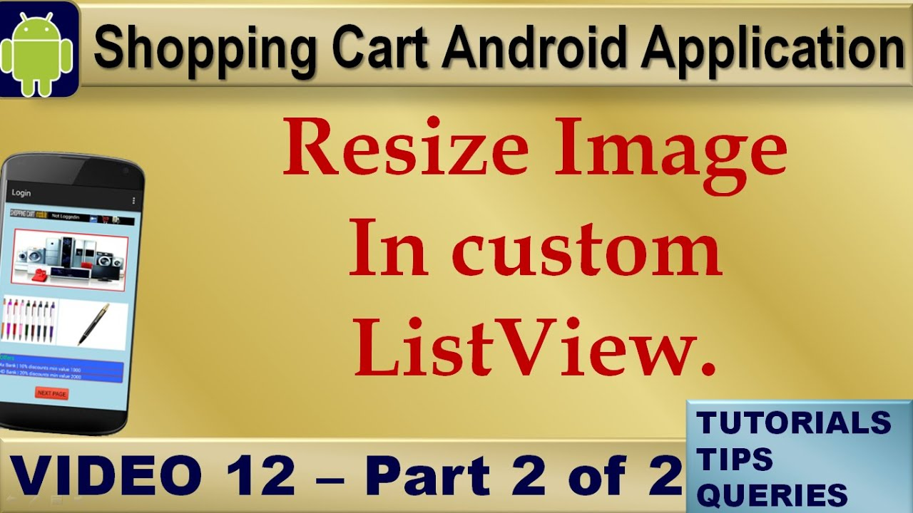 Android Tutorials for Beginners|Android Examples|Resize Image in custom  List View