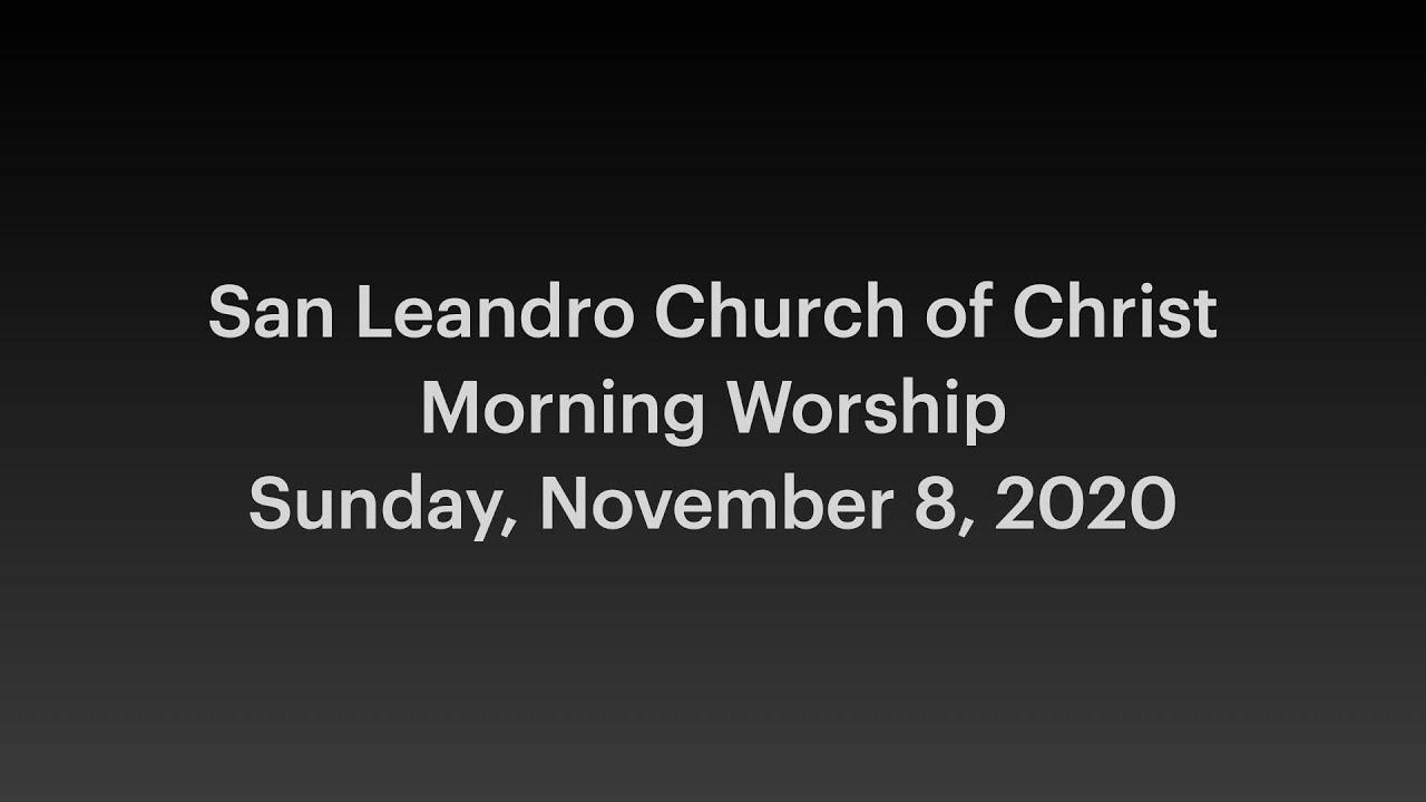 November 8, 2020 Morning Worship