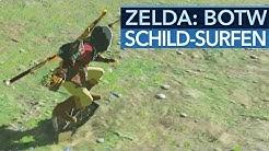 Zelda: Breath of the Wild - Schild-Tipp: So surft man auf dem Schild