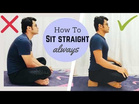 How To Sit Straight Always