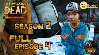 The Walking Dead The Game Season 2 Episode 4 Amid The Ruins (Full Episode)