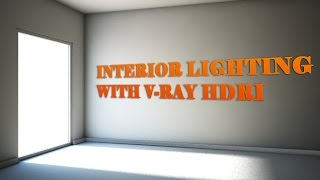 Interior lighting with V-Ray HDRI
