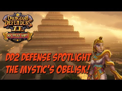 DD2 Defense Spotlight - The Mystic's Obelisk!