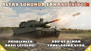 Tank Altay Is Finally Coming! Problems solved? Is It Still Modern? Is It Old?