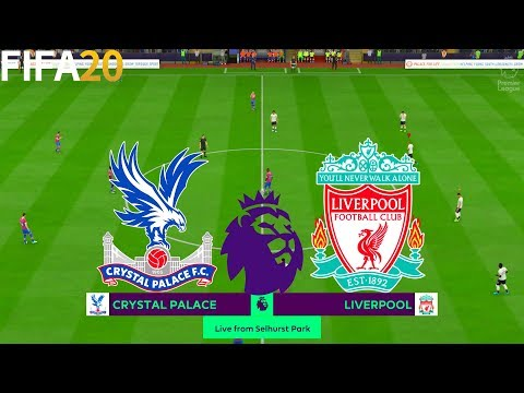 FIFA 20 | Crystal Palace vs Liverpool - Premier League - Full Match & Gameplay